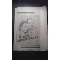 Novela Semanal Años 40 De La Prensa Vidas Encontradas