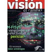 Revista Visión El Cambio #6 Vanguardia Pericial