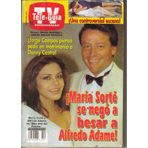 Tele-guia. En Portada: Maria Sorte Y Alfredo Adame $50.00