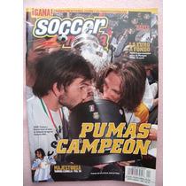 Revista Soccermania, Unam. Pumas Campeon, Futbol En Español