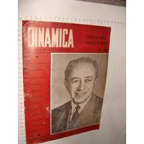 Revista Dinamica, Corona Del Rosal Gobernador De Hidalgo