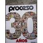 Revista Proceso 30 Años Conmemorativos