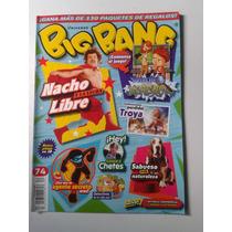 Revista Big Bang 74 Nacho Libre Y La Lucha