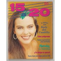 Kate Del Castillo Revista 15 A 20 De 1993