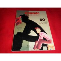 El Cuento - 50 Aniversario Relatos Revista De Los Años 80