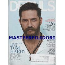 Tom Hardy Mad Max Revista Details Usa Mayo 2015