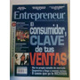 Revista Entrepreneur. El Consumidor, Clave De Tus Ventas