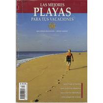 Las Mejores Playas Para Tus Vacaciones Maa