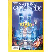 National Geographic Diciembre 2011. El Siglo Urbano.