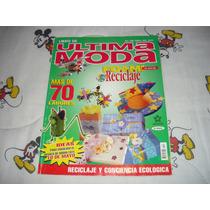 Ultima Moda No.228 Foami Y El Arte Del Reciclaje 2003
