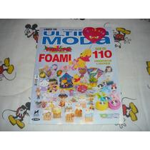 Ultima Moda No.214 Fiestas Para Niños Con Foami Marzo 2002