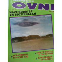 Reporte Ovni Revista No.2 Cosmonauta De Palenque Nodriza En