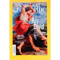 National Geographic. 2010 Dic. Historia Del Rey David.
