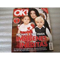 Revista: Ok! Michael Jackson Y Sus Hijos