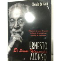 Investigación Sobre Ernesto Alonso