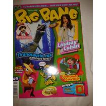 Revista Big Bang #49 Lindsay Lohan - Tiranosaurio Rex Lbf