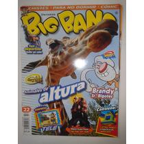 Revista Big Bang #22 Animales De Altura Black Eyed Peace Lbf