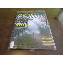 Revista México Desconocido Enero 2015 Número 455