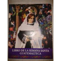 Libro De La Semana Santa Guatemalteca Fn4