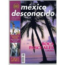 Revista México Desconocido Boca Pascuales Colima #278