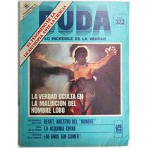 Duda # 323 Lo Increible Es La Verdad Ed Posada