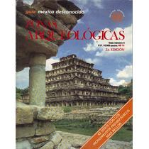 Zonas Arqueológicas, Guía De México Desconocido, 2da Ed.