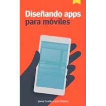 Aprende A Diseñar Aplicaciones,apps Para Móvil-ebook-lbro