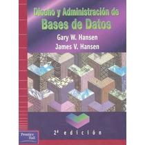 Libro: Diseño Y Administración De Bases De Datos Pdf