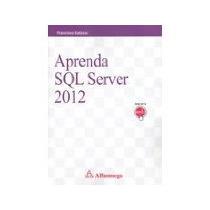 Libro Aprender Sql Server 2012 *cj