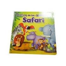 Libro Datos De Los Animales Safari *cj