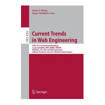 Current Trends In Web Engineering: Icwe 2013, Quan Z Sheng
