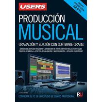 Libro Electrónico Producción Musical Grabacion Y Edicion