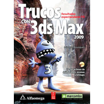 Trucos Con 3ds Max 2009 - Bousquets / Alfaomega