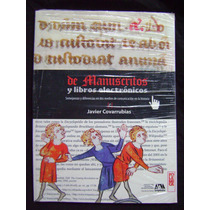 Manuscritos Y Libros Electrónicos. Semejanzas Y Diferencias