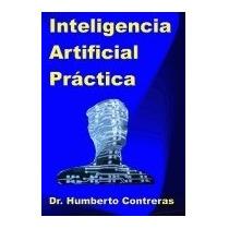 Inteligencia Artificial Practica, Humberto Contreras