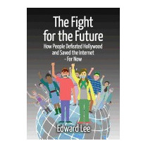 Fight For The Future: How People Defeated, Edward, Dr Lee
