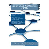 Supply Chain Management (scm): High-impact, Kevin Roebuck