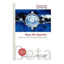 Mesa 3d (opengl), Lambert M Surhone