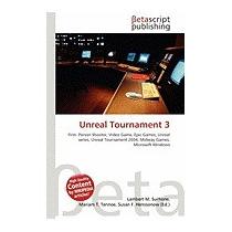 Unreal Tournament 3, Lambert M Surhone