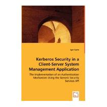 Kerberos Security In A Client-server System, Igor Sachs