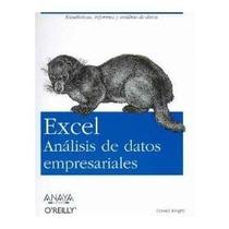 Excel Analisis De Datos Empresariales - Knight, G. / Anaya