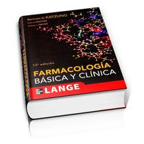 Farmacología Básica Y Clínica.
