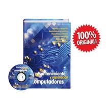 Libro Mantenimiento Y Reparación De Computadoras
