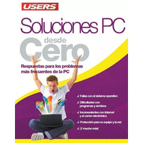 Soluciones Pc Desde Cero Manual Pdf