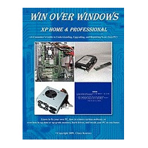Win Over Windows, Xp Home & Professional: A, Chazz Kearney