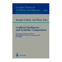 Artificial Intelligence And Symbolic Computation:, Jan Plaza