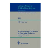 10th International Conference On Automated, Mark E Stickel