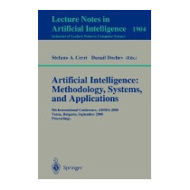Artificial Intelligence: Methodology, Systems,, S A Cerri