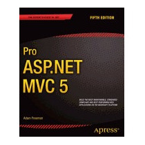 Pro Asp.net Mvc 5 (revised), Adam Freeman