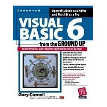 Visual Basic 6 From The Ground Up, Gary Cornell